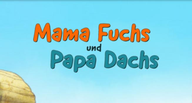 Rosie in Mama Fuchs und Papa Dachs